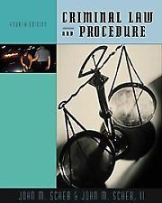 Criminal Law and Procedure (with InfoTrac) by John M. Scheb, II John M. Scheb