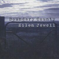 EILEN JEWELL - BOUNDARY COUNTY   CD NEU
