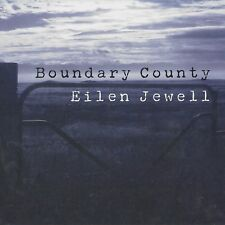 EILEN JEWELL - BOUNDARY COUNTY   CD NEU