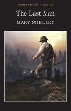 The Last Man by Mary Shelley, Dr Pamela Bickley (introduction), Dr Keith Cara...