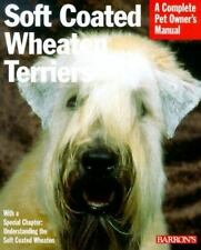 Soft-Coated Wheaten Terriers (Barron's Complete Pet Owner's Manuals)