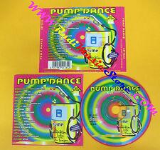 CD Compilation Pump Dance CD 1222 DATURA GALA CAPPELLA LADY GEE no lp mc (C3)
