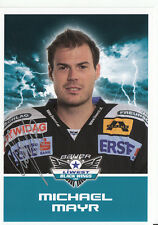 Michael Mayr Black Wings Linz 2011-12 TOP AK Orig. Sign. Eishockey +A38214
