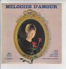 MELODIES D'AMOUR Vinyle 33 tours 17cm TCHAIKOVSKY CHOPIN Orchestre André SILVANO
