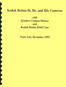Kodak Retina Ib IIc & IIIc Parts Manual with Exploded Views for Repair Reprint