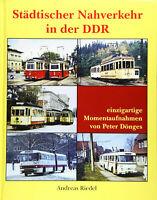 Städtischer Nahverkehr in der DDR Buse Bahnen Verkehrsgeschichte Peter Dönges