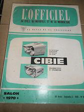 """SPÉCIAL SALON """" L'OFFICIEL DU CYCLE - MOTOCYCLE - MOTO - VÉLO """" année 1970"""
