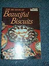 The Australian Women' s Weekly The Big Book of Beautiful Biscuits VGC