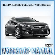 HONDA ACCORD EURO 2.4L i-VTEC 2008-2014 WORKSHOP SERVICE REPAIR MANUAL IN DVD