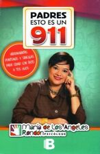 PADRES ESTO ES UN 911 by Maria de Los Angeles Rondon (Spanish, Paperback)