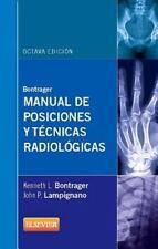 Bontrager. Manual de Posiciones y Técnicas Radiológicas by Kenneth L. Bontrager…