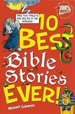 10 Best Bible Stories Ever by Michael Coleman (Paperback) New Book