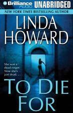 Linda HOWARD / _____   TO DIE FOR       [ Audiobook ]