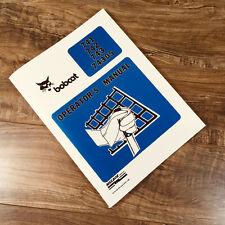 Bobcat 741 742 743 743ds Skid Steer Loader Operators Manual Owners Book