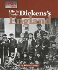 Life in Charles Dickenss England (Way People Live) by Diane Yancey
