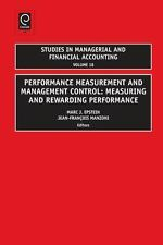 Performance Measurement and Management Control : Measuring and Rewarding...