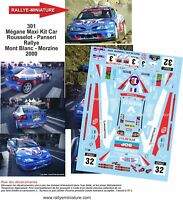 DECALS 1//32 REF 1253 PEUGEOT 306 MAXI KIT CAR BONFILS RALLYE MONT BLANC 2007