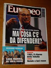 EUROPEO 1993/1=BETTINO CRAXI=LUIGI SETTEMBRINI=GIUSEPPE APRILE=SOMALIA MOGADISCI