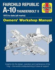 Fairchild Republic A-10 Thunderbolt II Haynes Manual H6081