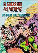 EL GUERRERO DEL ANTIFAZ (Reedición color) nº: 128.  Valenciana, 1972-1978.