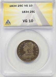 1834 25C ANACS VG 10 Capped Bust Quarter