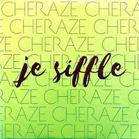 Cheraze CD Single Je Siffle - Promo - France (EX+/M)