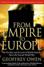 From Empire to Europe: The Decline and Revival of British Industry Since the Sec