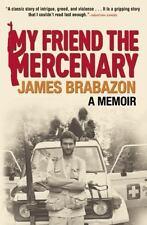 My Friend the Mercenary, Brabazon, James, Good Book