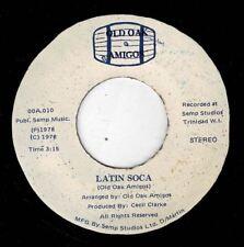 "OLD OAK AMIGOS-latin soca   old oak amigos 7""    (hear)   island funk soul disco"