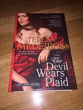 The Devil Wears Plaid by Teresa Medeiros ~ Hardcover ~ Large Print HC HB Romance
