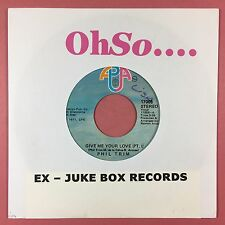 Phil Trim - Give Me Your Love (Pt 1  & 2) - APA 17005 - JUKEBOX READY - Ex