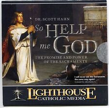 So Help Me God: The Promise and Power of the Sacraments - Dr Scott Hahn - CD