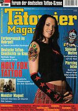 Tätowier Magazin 7/2004 Juli,Spinnen Motive,Monster Magnet,Pier Makanda,Chambeau