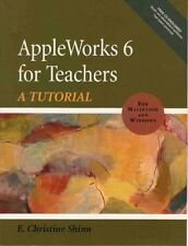AppleWorks 6 for Teachers: A Tutorial (WIN and MAC