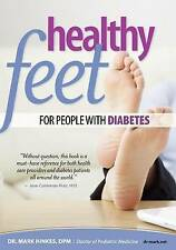 NEW Healthy Feet for People With Diabetes by Dr. Mark Hinkes DPM