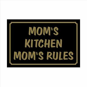Mom's Kitchen Mom's Rules  - 160 x 105 Plastic Sign / Sticker House, Garden, Pet