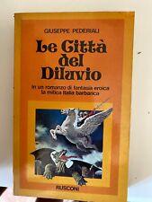 pederiali - LE CITTà DEL DILUVIO - RUSCONI - 1978