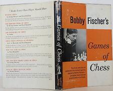 BOBBY FISCHER Bobby Fischer's Games of Chess FIRST EDITION