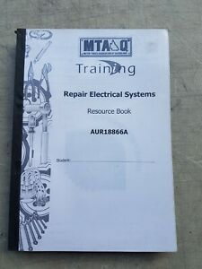 MTAQ Repair electrical system Training information book for auto electricians