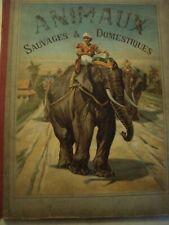 ANIMAUX SAUVAGES ET DOMESTIQUES / CHROMOLITHOGRAPHIES / GARNIER 1885