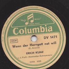 Bariton Erich Kunz 1948 : Wenn der Herrgott net will nutze des goar nix