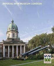 """AS NEW"" Imperial War Museum London Guide, Imperial War Museum, Book"