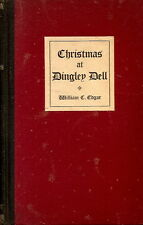 [DICKENS, Charles] – CHRISTMAS AT DINGLEY DELL.