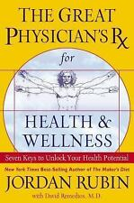 The Great Physician's Rx for Health and Wellness, Rubin, Jordan, Good Condition,