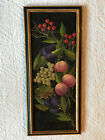 Antique  hand painted original oil PAINTING Vintage food grapes cherry peach