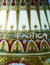 Exotica : Exotic Influences in European Decorative Arts 1875-1925 (2010)