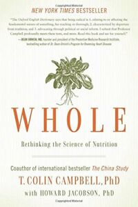 Whole: Rethinking the Science of Nutrition by Jacobson Book The Cheap Fast Free