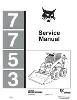 New Bobcat 7753 Skid Steer Loader 1991 Edition Service Manual 6720899