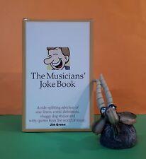 Jim Green: The Musicians' Joke Book/humour/jokes & quotes/music & musicians
