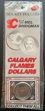 1982 Calgary Flames Dollar - #26 Mel Bridgman Hockey Dollar Card - Sealed